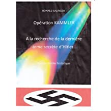 OPERATION KAMMLER (French Edition)