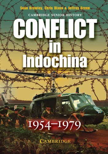 Conflict in Indochina 1954-1979 (Cambridge Senior History) by Brand: Cambridge University Press