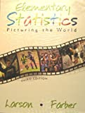 Elementary Statistics : Picturing World and Study, Larson, Ron and Farber, 0131862405