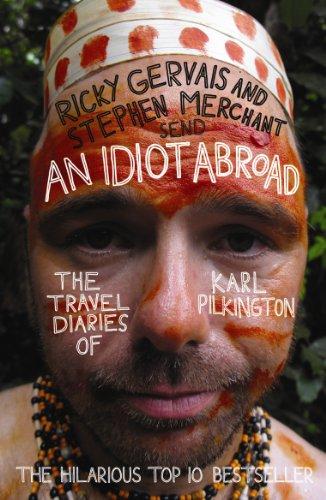 An Idiot Abroad: The Travel Diaries of Karl Pilkington - Merchants Diary