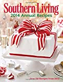 Southern Living Annual Recipes 2014: Over 750 Recipes from 2014!