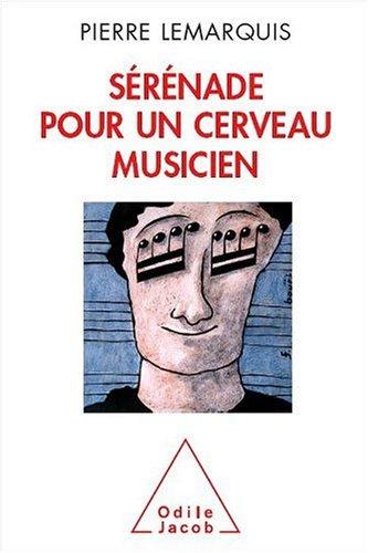 [Book] Sérénade pour un cerveau musicien T.X.T