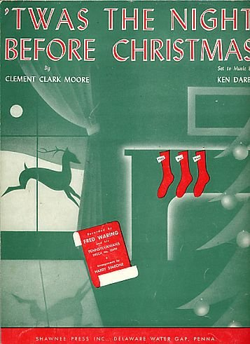 Twas the Night Before Christmas ~ Sheet Music ~ Unison Vocal with Piano Accompiment
