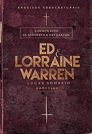 Ed & Lorraine Warren - Lugar Som