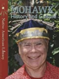 Mohawk History and Culture, Helen Dwyer and Sierra Adare, 1433966700
