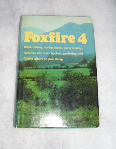 Foxfire 4 - Book #4 of the Foxfire Series