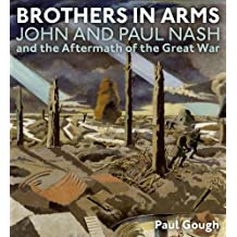Brothers in Arms: John and Paul Nash and the Aftermath of the Great War