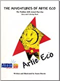 The Adventures of Artie Eco: The Problem with Greed, Part 1 (Story & Coloring Book)