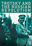 Trotsky and the Russian Revolution, Swain, Geoffrey, 1447901444