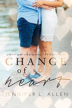 Change of Heart (Second Chances Book 1) by [Allen, Jennifer L.]