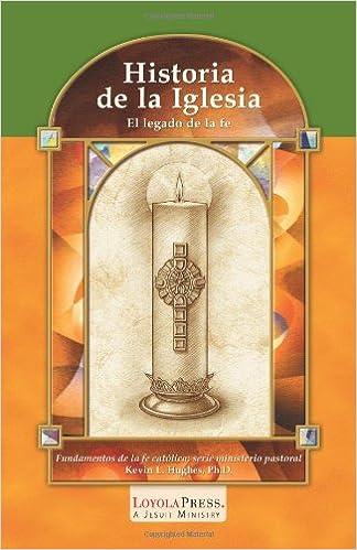 Historia De La Iglesia El Legado De La Fe Catholic Basics