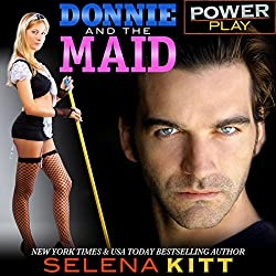 Power Play: Donnie and the Maid