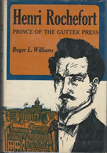(Henri Rochefort, prince of the gutter press)