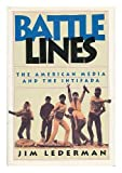 img - for Battle Lines: The American Media and the Intifada book / textbook / text book