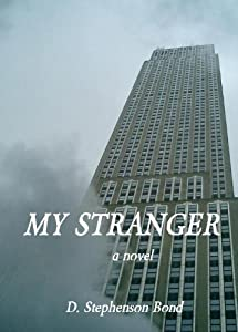 My Stranger: a novel