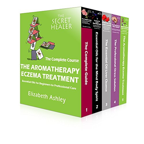 Aromatherapy Treatment - The Aromatherapy Eczema Treatment Box Set. Series 1:Essential Oils for Beginners to Advanced Healing: The Complete Course of Healing Eczema, Itchy Skin (The Secret Healer Series Book 12345)