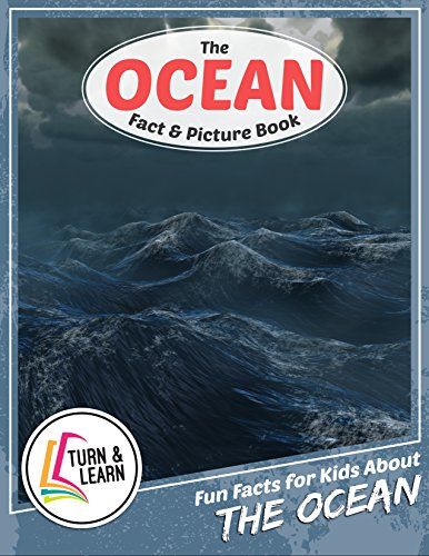 the-ocean-fact-and-picture-book-fun-facts-for-kids-about-oceans-turn-and-learn