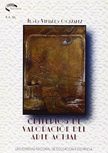 Descargar Libro Criterios De Valoración Del Arte Actual Jesús Miguel ViÑuales GonzÁlez