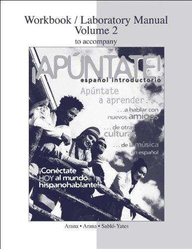 Workbook / Laboratory Manual Vol 2. to accompany ¡Apúntate!