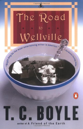 Book cover for The Road to Wellville