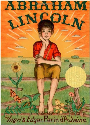 By Ingri and Edgar Parin D'Aulair Abraham Lincoln (Bicentennial Edition)