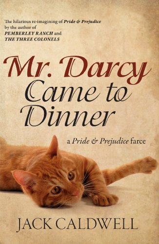 Mr. Darcy Came to Dinner -