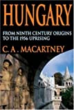 img - for Hungary: From Ninth Century Origins to the 1956 Uprising book / textbook / text book