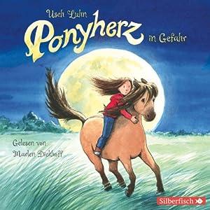 Ponyherz in Gefahr (Ponyherz 2) Hörbuch