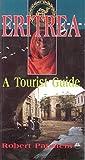 Eritrea: A Tourist Guide