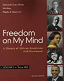 img - for Freedom on My Mind, Volume 2: A History of African Americans, with Documents book / textbook / text book
