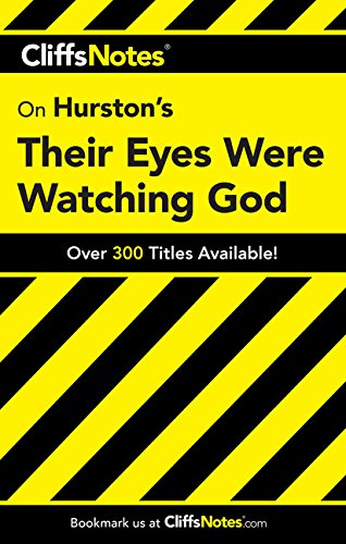 Were God - CliffsNotes on Hurston's Their Eyes Were Watching God (Cliffsnotes Literature Guides)