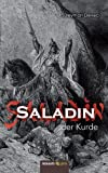 Saladin, der Kurde, S&uuml Deveci and leyman, 3850227944