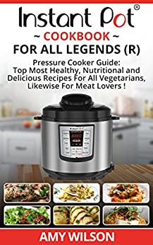 Instant Pot Cookbook All Legends ebook