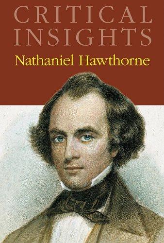 Nathaniel Hawthorne (Critical Insights)