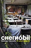 img - for Chernobil / Chernobyl: 25 a os despu s / 25 Years After (Spanish Edition) book / textbook / text book