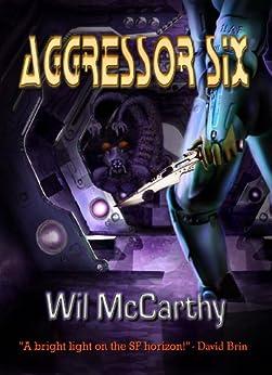 Aggressor Six by [McCarthy, Wil]