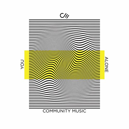 Community Music - You Alone [Live] (2018)
