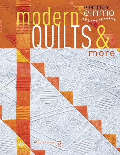 Modern Quilts & More by American Quilters Society