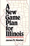 A New Game Plan for Illinois 9780962268007