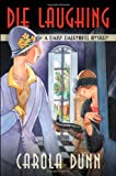 Die Laughing: A Daisy Dalrymple Mystery