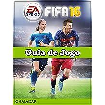 Fifa 16 Guia De Jogo (Portuguese Edition)