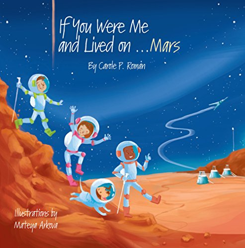 If You Were Me and Lived on...Mars (If You Were Me and Lived in... Book 21) by [Roman, Carole P.]