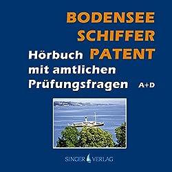Bodenseeschifferpatent. Das Hörbuch mit amtlichen Prüfungsfragen