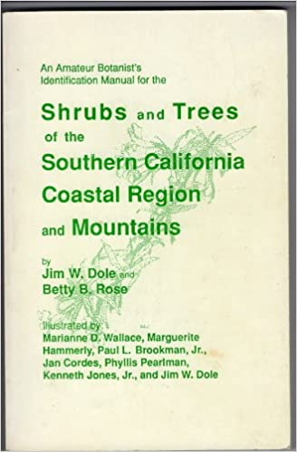 Book An amateur botanist's identification manual for the shrubs and trees of the southern California coastal region and mountains
