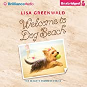 Welcome to Dog Beach: The Seagate Summers, Book 1 | Lisa Greenwald