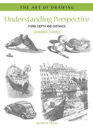 Download Understanding Perspective: Form, Depth and Distance (The Art of Drawing) ebook