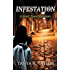 INFESTATION: A Small Town Nightmare (Episode 1): Supernatural Suspense (INFESTATION- A Small Town Nightmare)