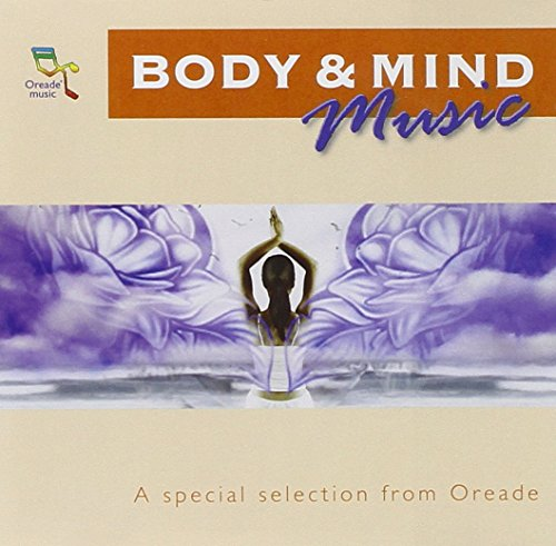 Price comparison product image Oreade Music: Body & Mind Music