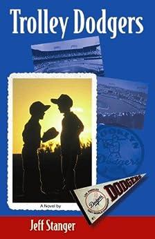 Trolley Dodgers by [Stanger, Jeff]