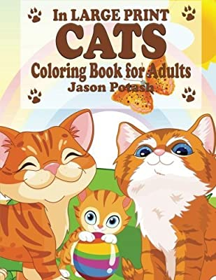 Cats Coloring Book For Adults ( In Large Print )